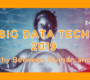 Big Data Tech 2019
